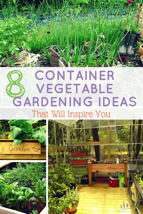 8 Container Vegetable Gardening Ideas That Will Inspire You Vegetable Garden Gift Ideas
