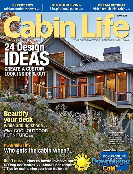 cabin magazine cabin april 2015 187 pdf magazines
