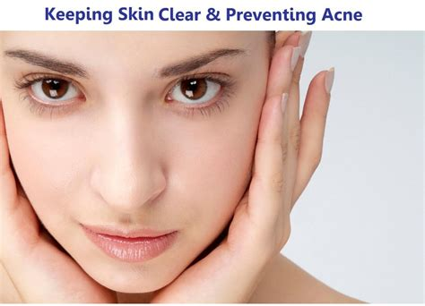 Tips Acne Skin Clear Methods by Keeping Clear Skin And Preventing Acne Tips