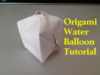 How To Make A Paper Water Balloon - how to make a paper water balloon 28 images how to