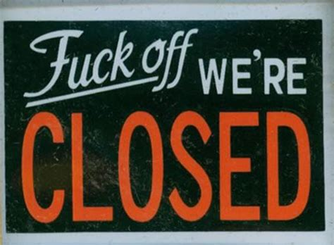open closed sign template 12 hilarious closed signs closed signs hilarious signs