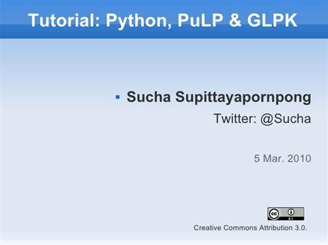 Tutorial Python Twitter | tutorial python pulp and glpk