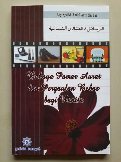 Buku Mengatasi Bahaya Lisan buku bahaya pamer aurat dan pergaulan bebas bagi wanita toko muslim title