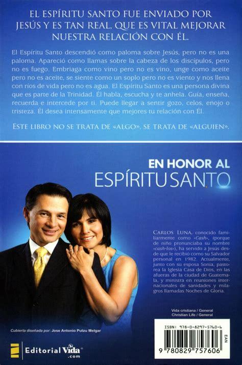 en honor al esp ritu santo no es algo es alguien edition books en honor al espiritu santo