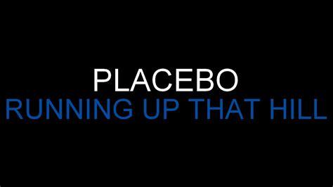 Running Up That Hill Mashup by Placebo Running Up That Hill Lyrics Hq