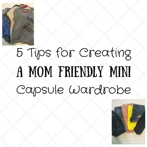 Creating A Capsule Wardrobe Tips by 5 Tips For Creating A Friendly Mini Capsule Wardrobe