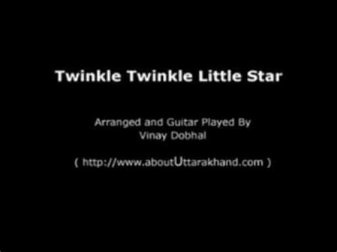 twinkle twinkle little star 0785326936 twinkle twinkle little star guitar instrumental by vinay dobhal youtube