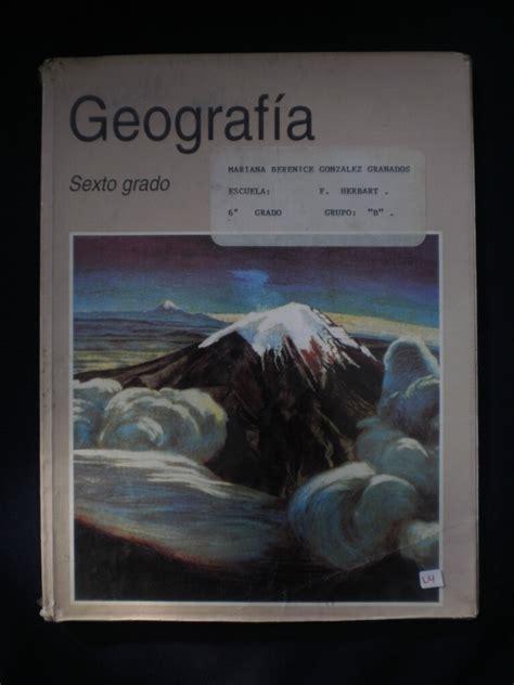 libros de la sep sexto grado 2016 2017 libro de geografia sep 6 grado 2016 2017 sexto geograf 237 a