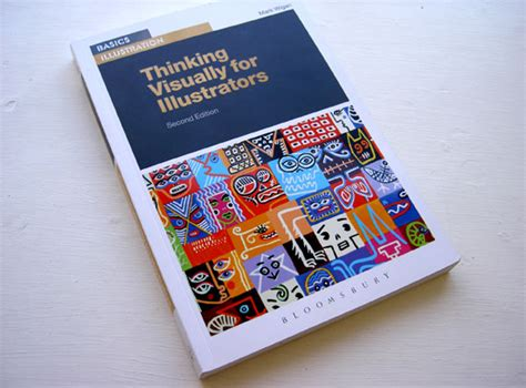 thinking visually for illustrators thinking visually for illustrators book review 171 the association of illustrators blog