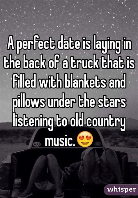 Lay A Whisper On Pillow Song by A Date Is Laying In The Back Of A Truck That Is