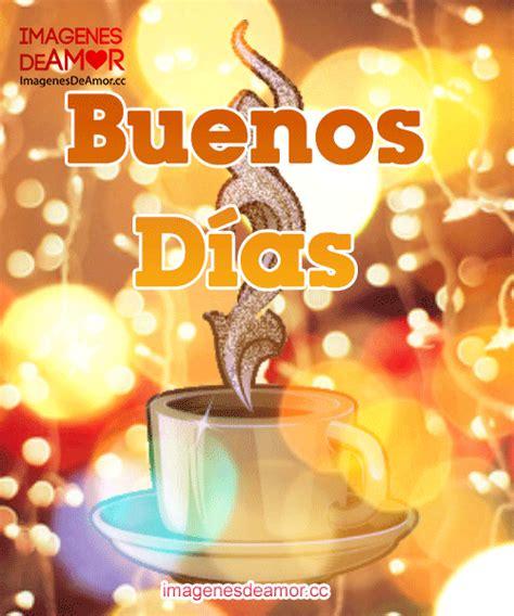 imagenes de buenos dias animadas en español 5 im 225 genes de buenos d 237 as animadas descarga gratis