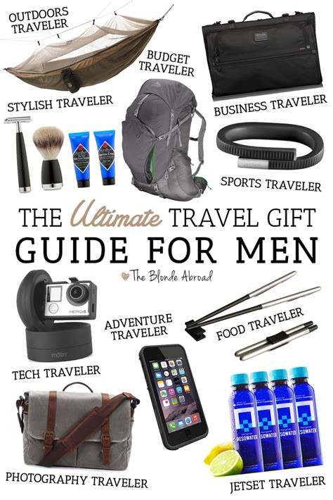 gift ideas for men the ultimate travel gift guide for men travel gifts