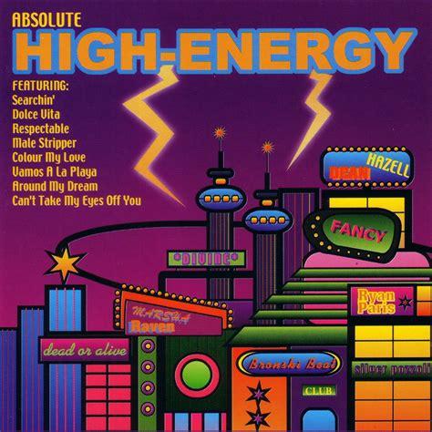 high energy vol 1 mp3 absolute high energy volume 1 cd2 mp3 buy tracklist
