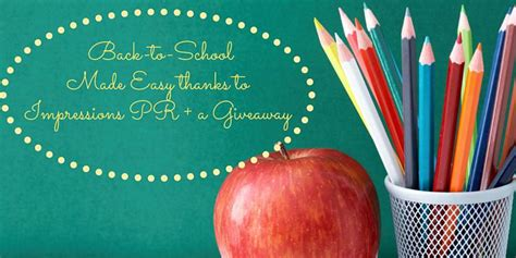 Back To School Giveaway Near Me - back to school made easy with impressions pr home with aneta