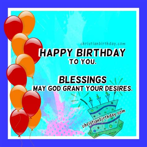 imagenes de happy birthday nice birthday card christian message blessings to you
