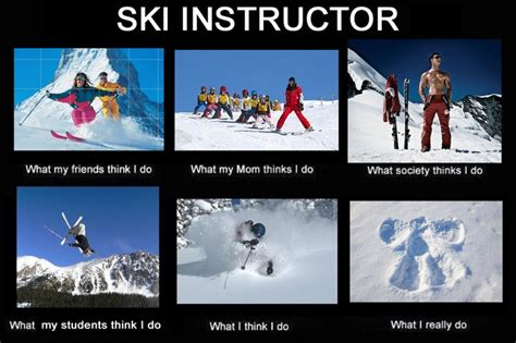 Ski Meme - ski instructor funny inspiring words facts and pictures pintere