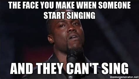 Singing Meme - the face you make when someone start singing and they can