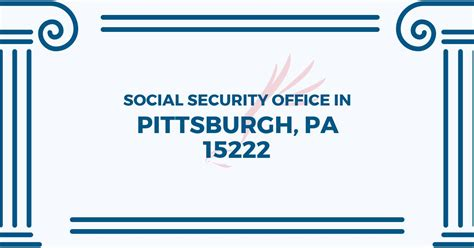 social security office in pittsburgh pennsylvania 15222
