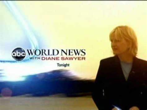 watch abc world news with diane sawyer online full 2010 abc world news with diane sawyer promo youtube