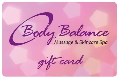Please Mum Gift Card Balance - body balance massage skincare spa body balance gift cards give the gift of