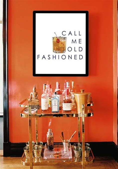 wall decor for home bar bar cart art quot call me old fashioned quot perfect for hanging