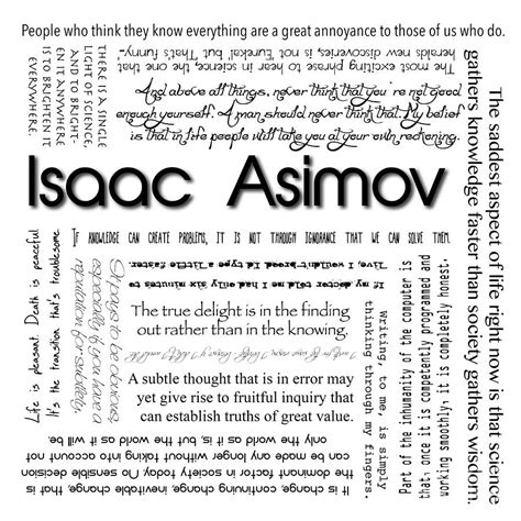 Quote Series Isaac Asimov isaac asimov quotes photograph by deborah connor