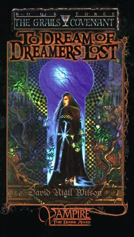 the dreamers relics world trilogy books classic world of darkness fiction book series
