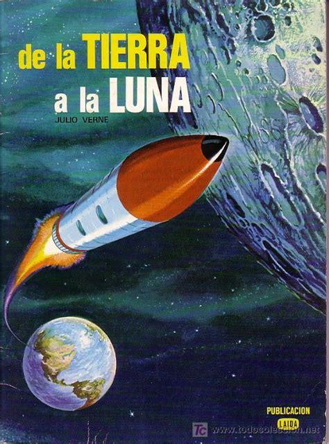 libro de la tierra a de la tierra a la luna julio verne