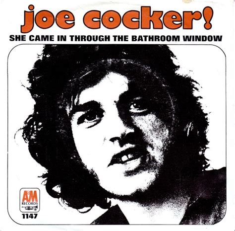she came through the bathroom window 45cat joe cocker she came in through the bathroom