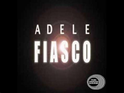tekst piosenki adele one and only adele fiasco tekst piosenki tłumaczenie piosenki