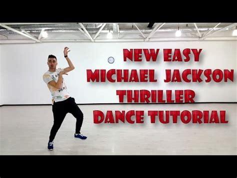 tutorial dance michael jackson new michael jackson thriller dance tutorial with counts