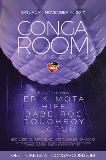 conga room guest list conga room saturdays tickets conga room los angeles ca november 4 2017