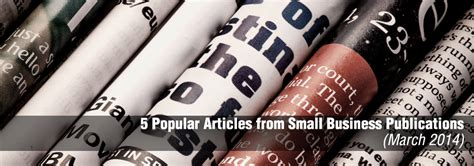 our most popular health news articles for 2014 mnt 5 popular articles from small business publications march