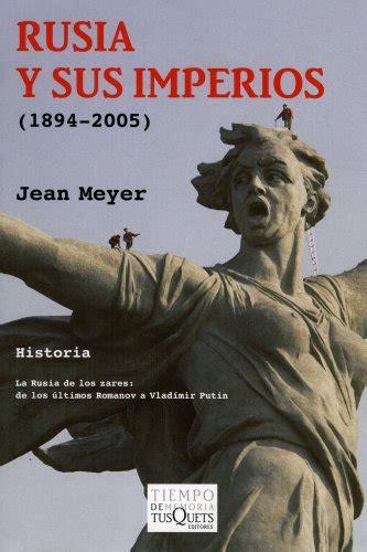 libro rusia leer libro rusia y sus imperios descargar libroslandia