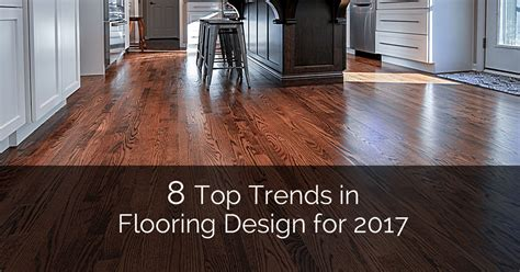 Hardwood Floor Trends 8 Top Trends In Flooring Design For 2017 Home Remodeling Contractors Sebring Services