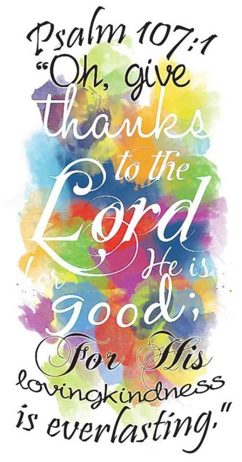 Oh Give Thanks To The Lord, He Is Good; For This Loving