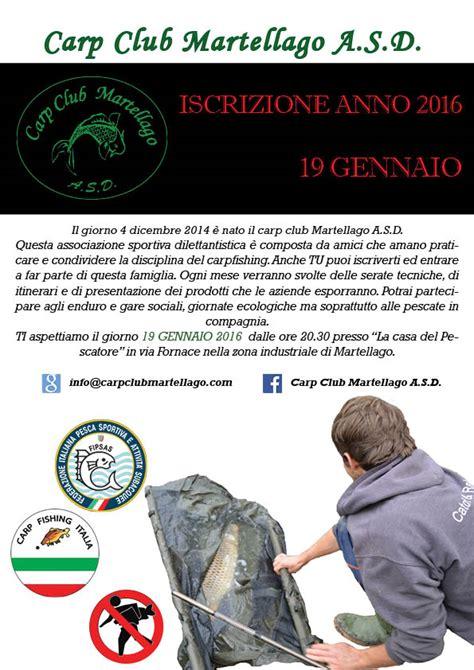 Calendario G Martell Serata Club Quot Iscrizione Anno 2016 Quot Carp Club Martellago