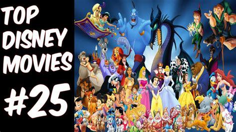 disney films top disney movies list of disney films best disney