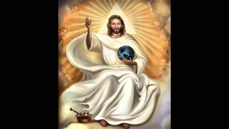 imagenes de jesus rey del universo cristo rey del universo 25 de noviembre youtube