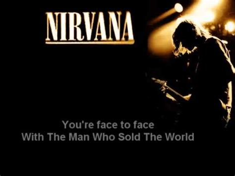the man who sold the world nirvana the man who sold the world lyrics unplugged