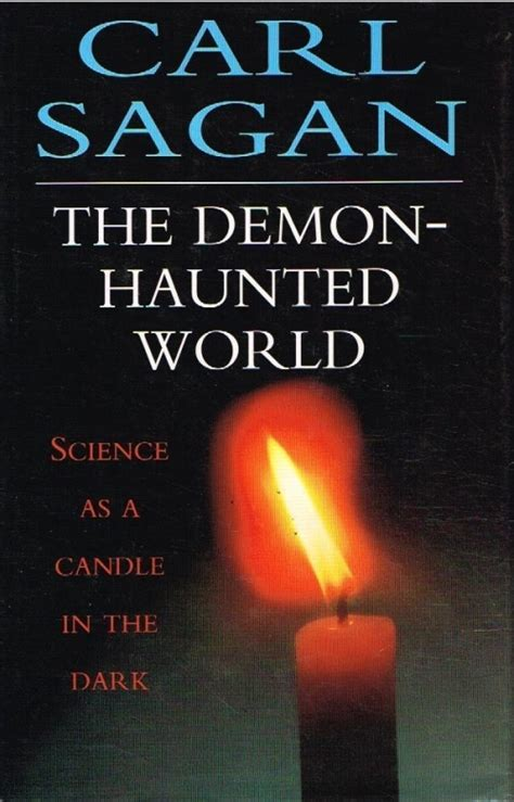 the demon haunted world science natural science the demon haunted world science as a candle in the dark carl sagan was listed