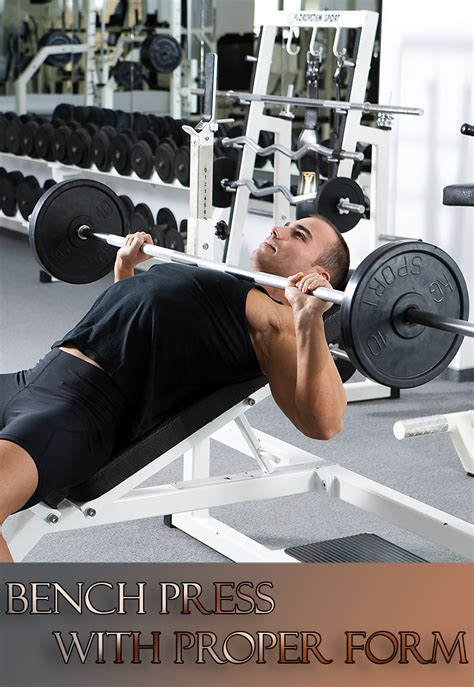bench press right form how to bench press with proper form quiet corner