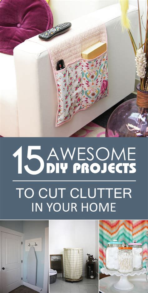 awesome diy home projects 15 awesome diy projects to cut clutter in your home