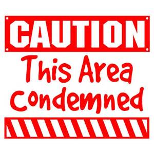 Vintage 60s Home Decor Caution This Area Condemned Wall Decal