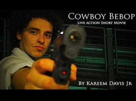 short film cowboy cowboy bebop short film youtube