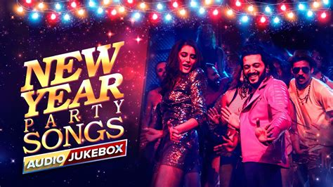 new year party songs audio jukebox youtube