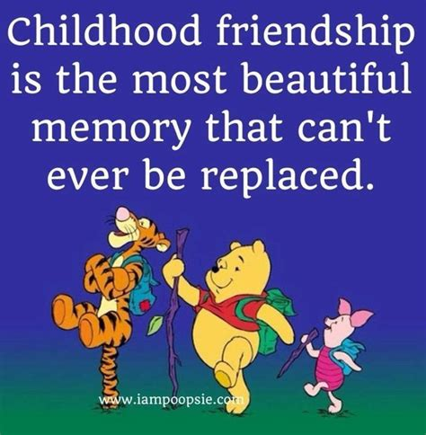 Childhood Friend Birthday Quotes Childhood Friendship Quote Via Www Iampoopsie Com