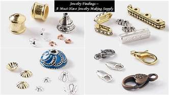 Jewelry Supply Jewelry Findings A Must Jewelry Supply