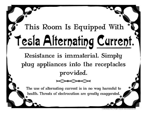 Alternating Current Tesla This Room Is Equipped With Tesla Alternating Current