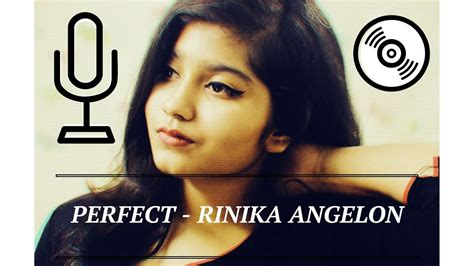 ed sheeran perfect woman perfect ed sheeran female piano cover by rinika